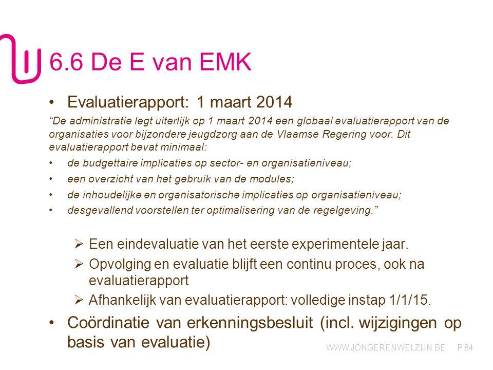 6.6 De E van EMK Evaluatierapport: 1 maart 2014