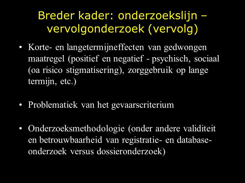 Breder kader: onderzoekslijn – vervolgonderzoek (vervolg)