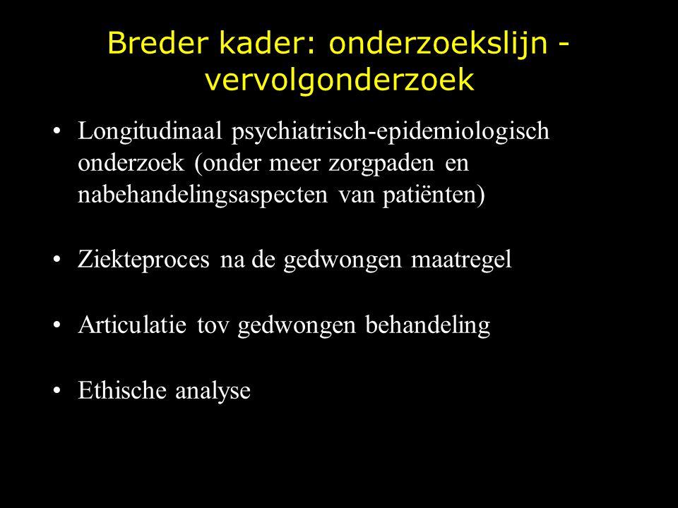 Breder kader: onderzoekslijn - vervolgonderzoek