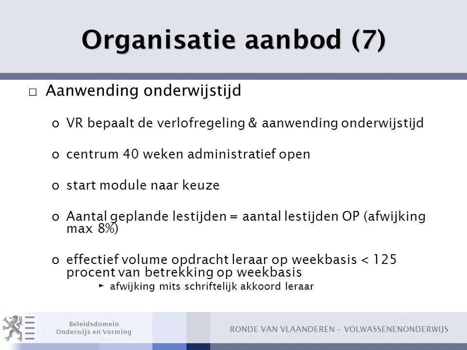 Organisatie aanbod (7) Aanwending onderwijstijd