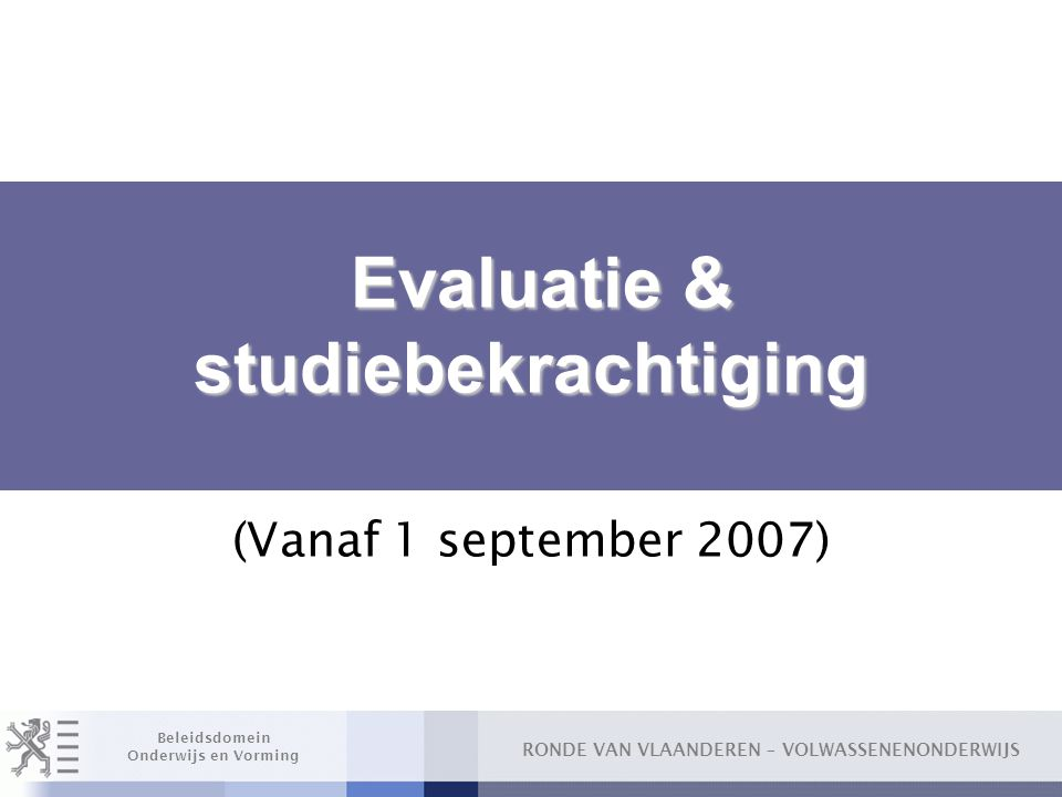Evaluatie & studiebekrachtiging