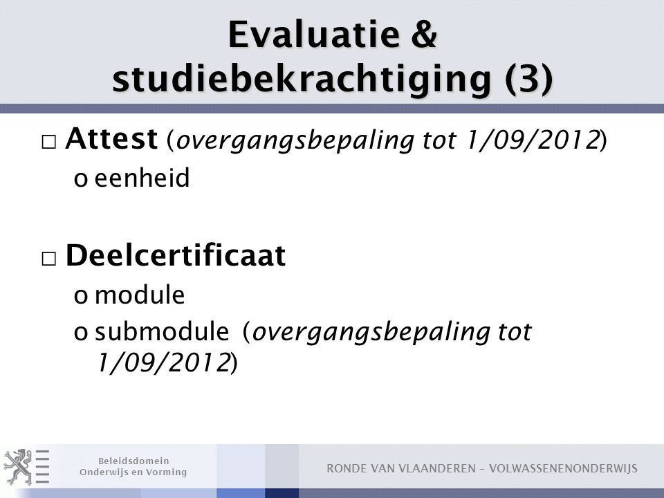 Evaluatie & studiebekrachtiging (3)