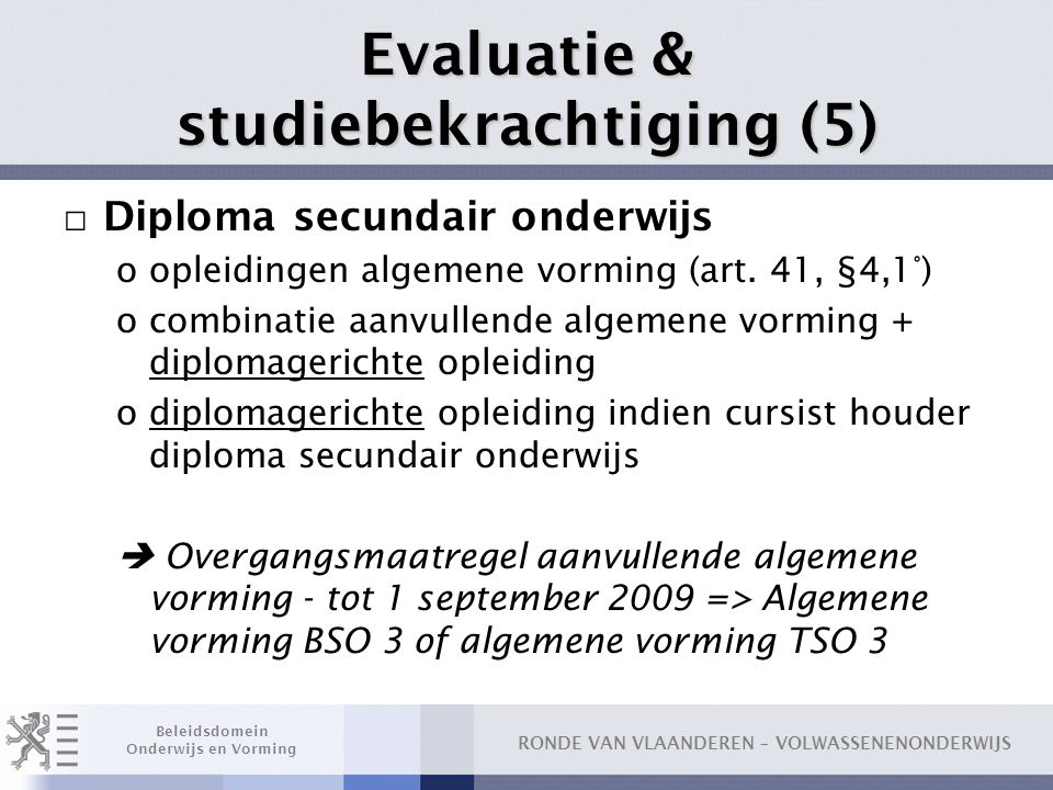 Evaluatie & studiebekrachtiging (5)