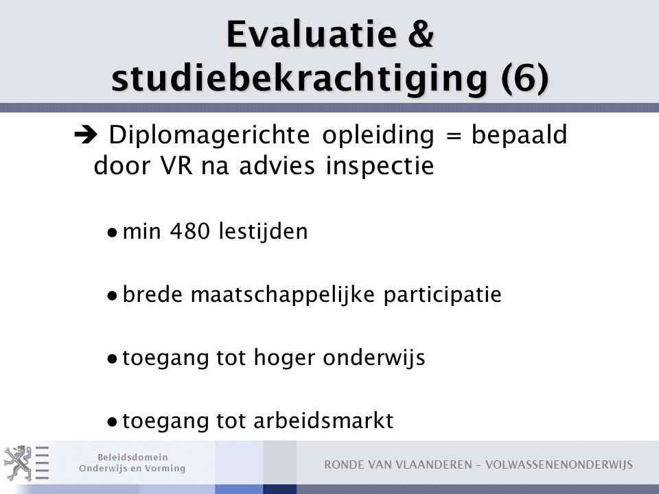 Evaluatie & studiebekrachtiging (6)