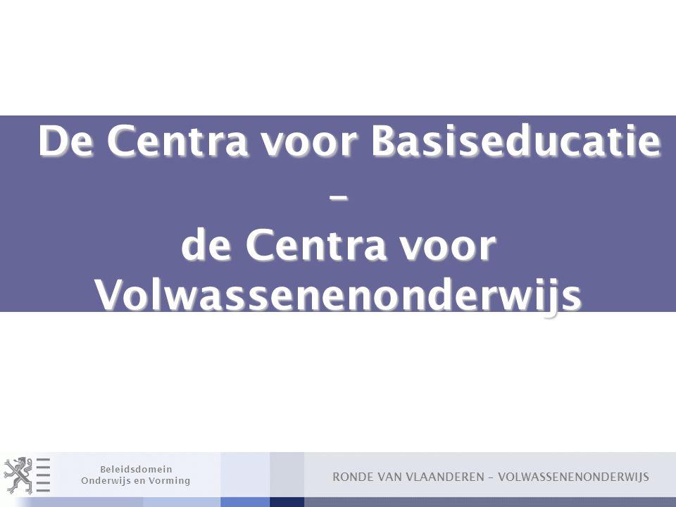 De Centra voor Basiseducatie – de Centra voor Volwassenenonderwijs