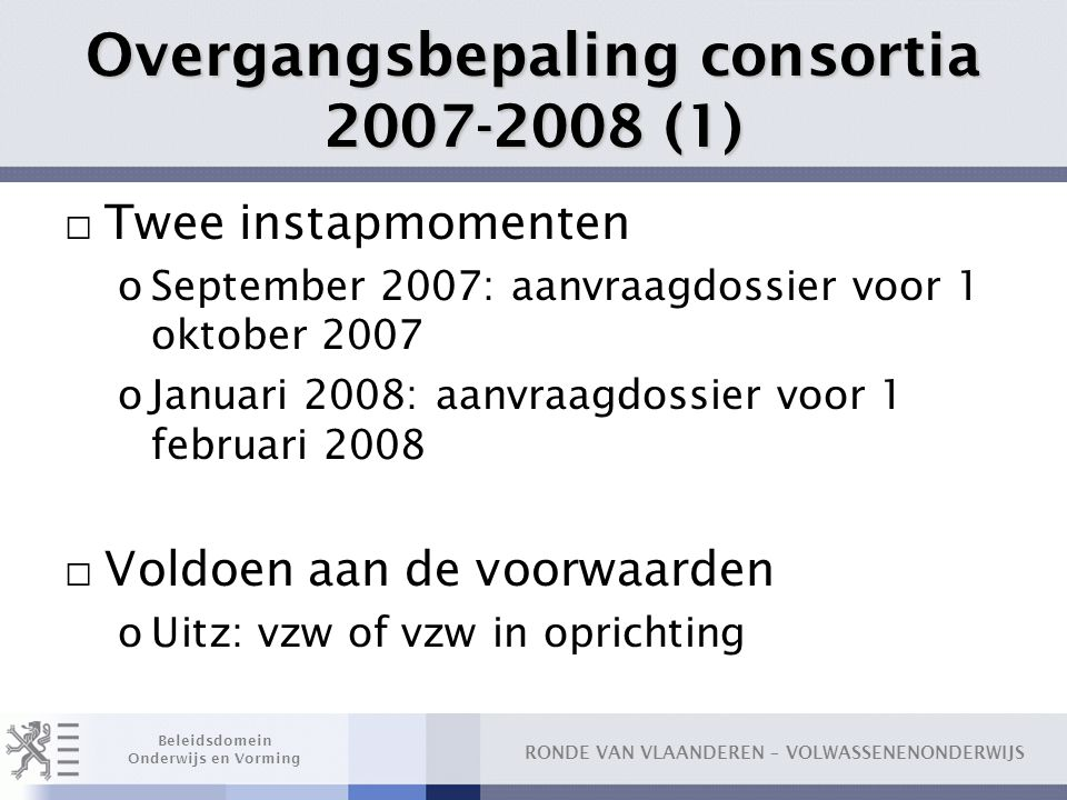 Overgangsbepaling consortia 2007-2008 (1)