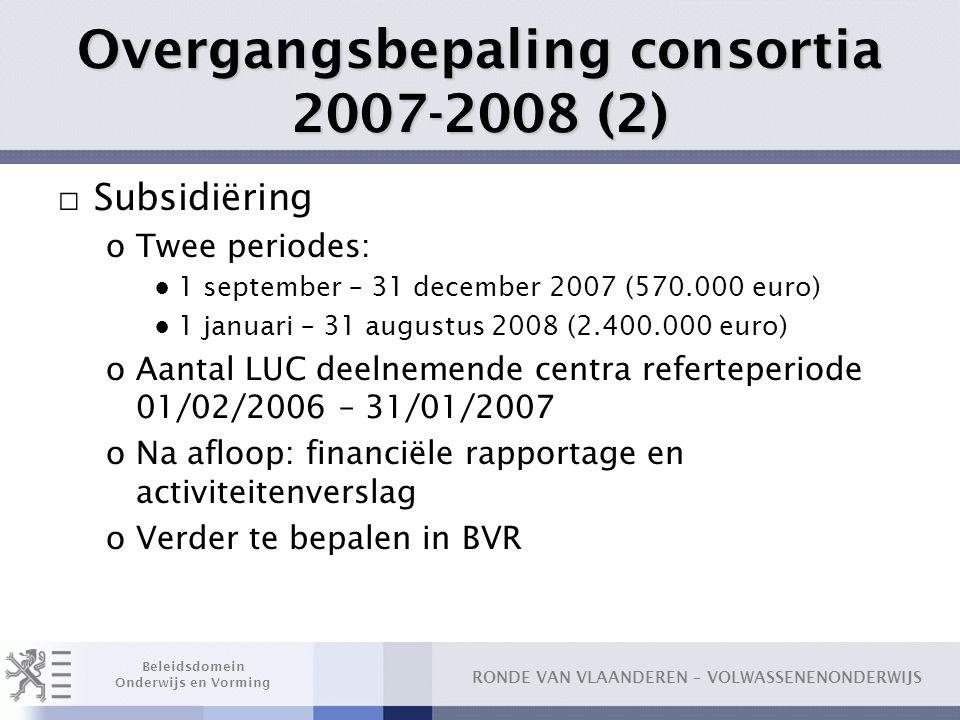 Overgangsbepaling consortia 2007-2008 (2)