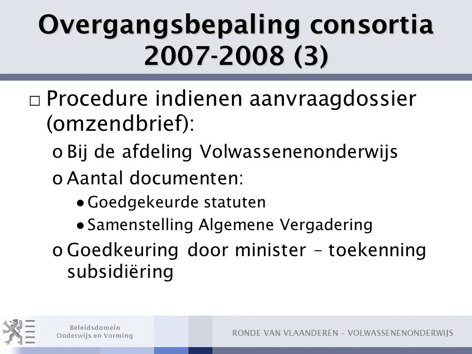 Overgangsbepaling consortia 2007-2008 (3)