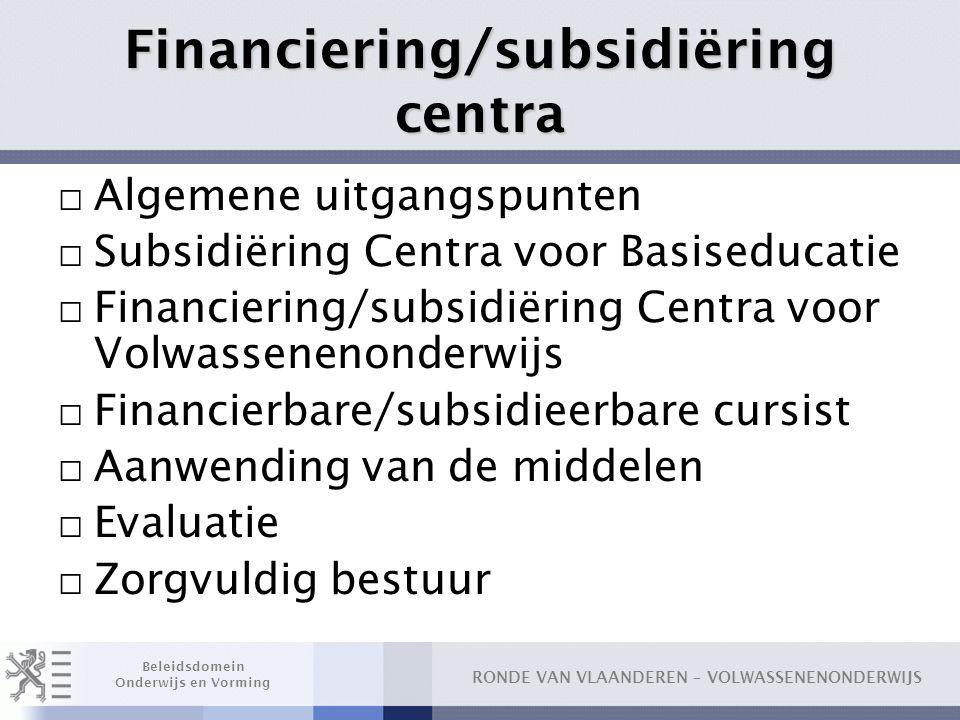 Financiering/subsidiëring centra