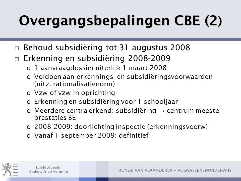Overgangsbepalingen CBE (2)