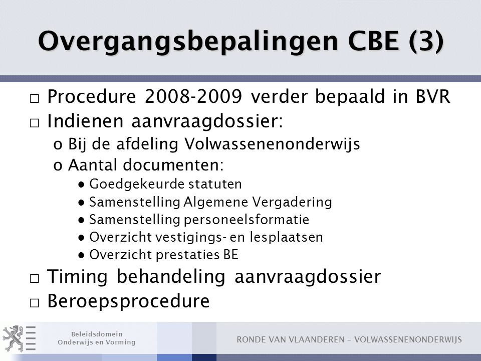 Overgangsbepalingen CBE (3)