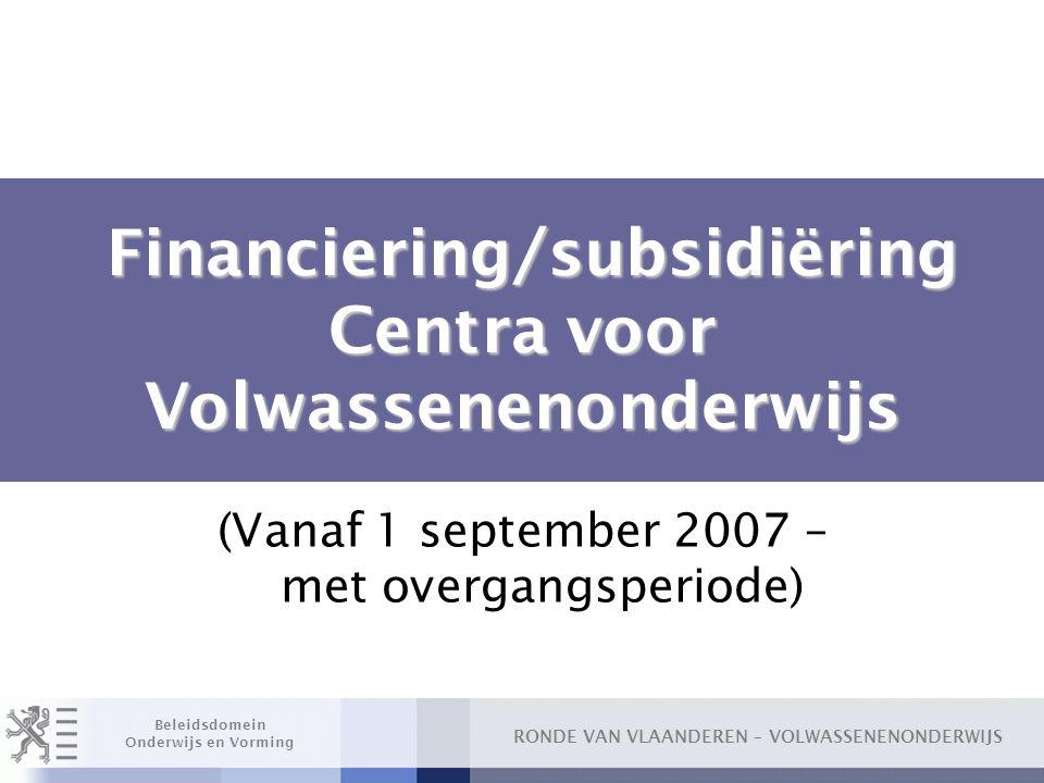 Financiering/subsidiëring Centra voor Volwassenenonderwijs