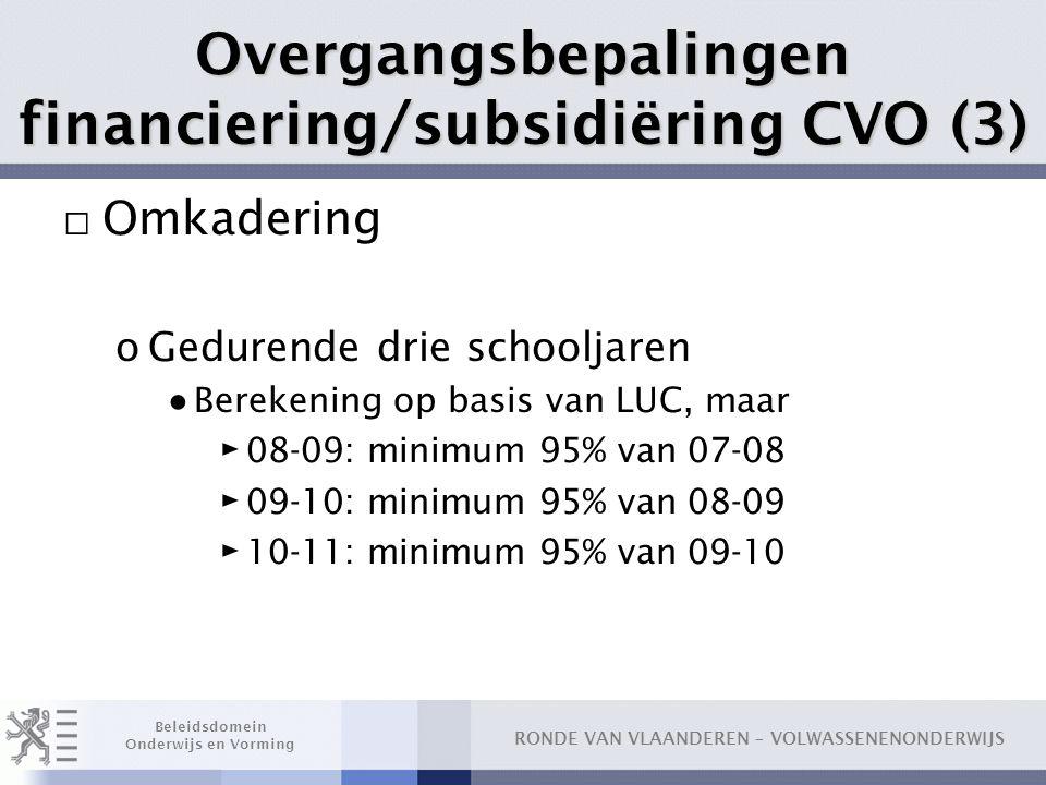 Overgangsbepalingen financiering/subsidiëring CVO (3)