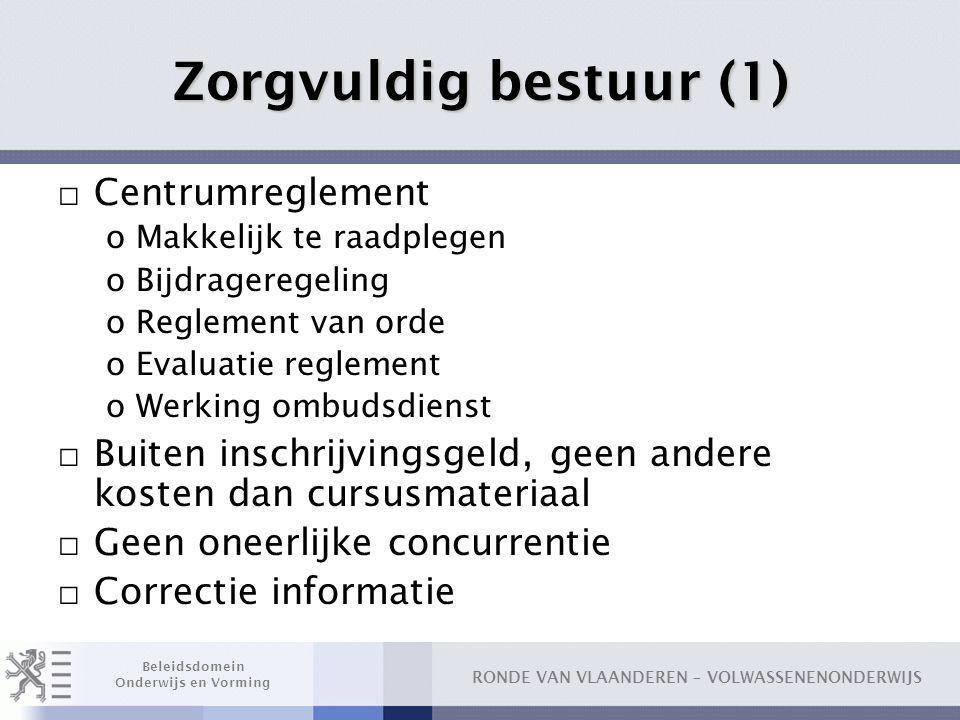 Zorgvuldig bestuur (1) Centrumreglement