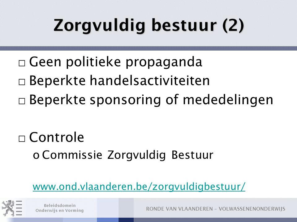 Zorgvuldig bestuur (2) Geen politieke propaganda