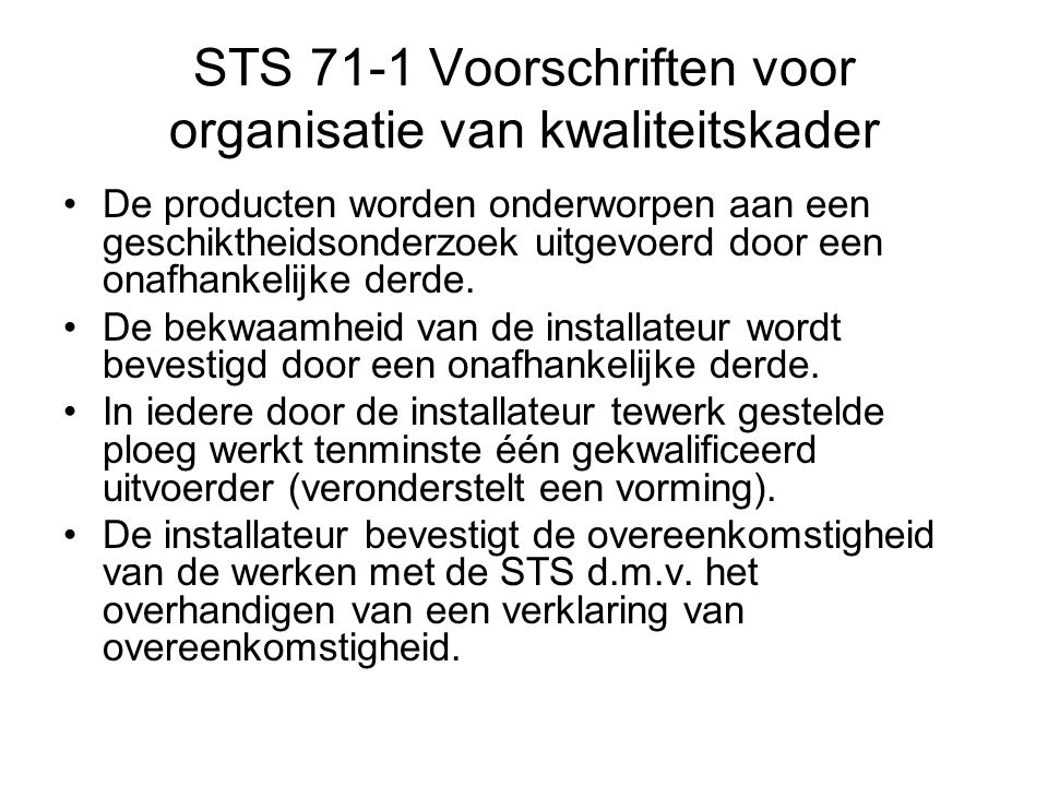 STS 71-1 Voorschriften voor organisatie van kwaliteitskader
