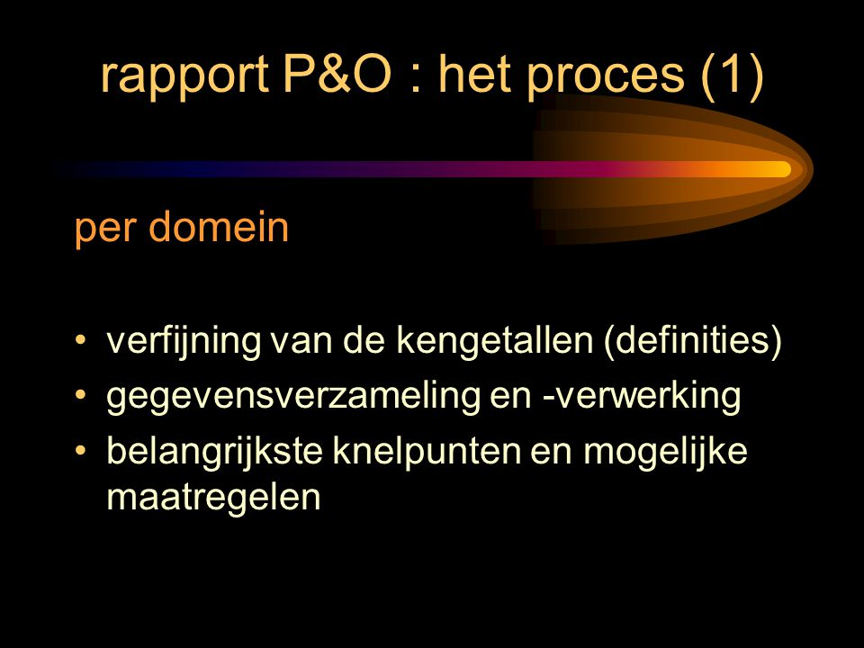 rapport P&O : het proces (1)