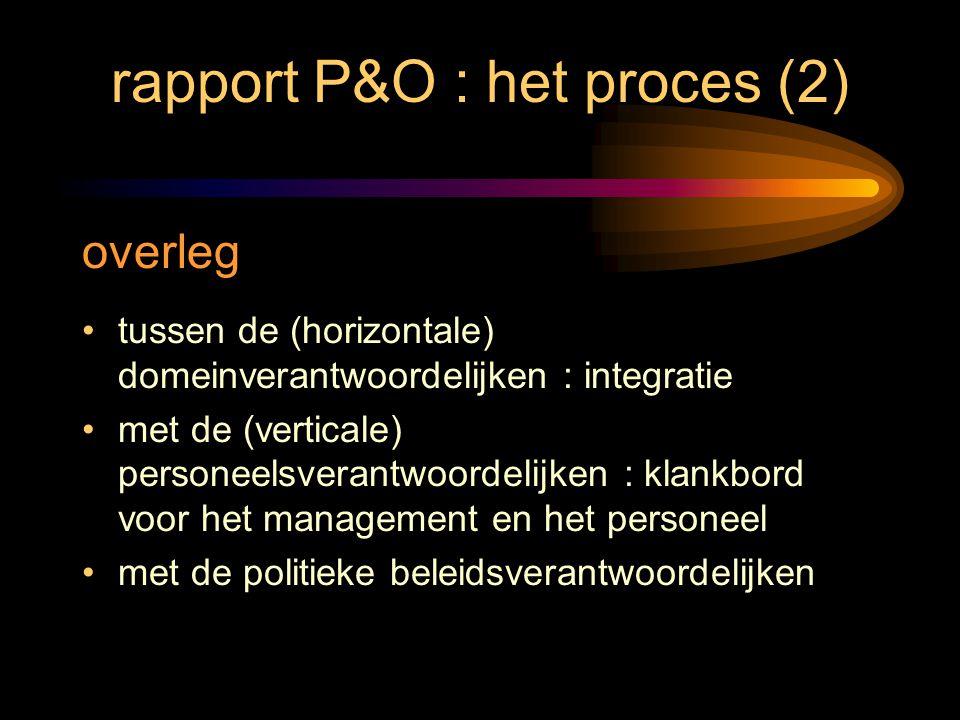 rapport P&O : het proces (2)