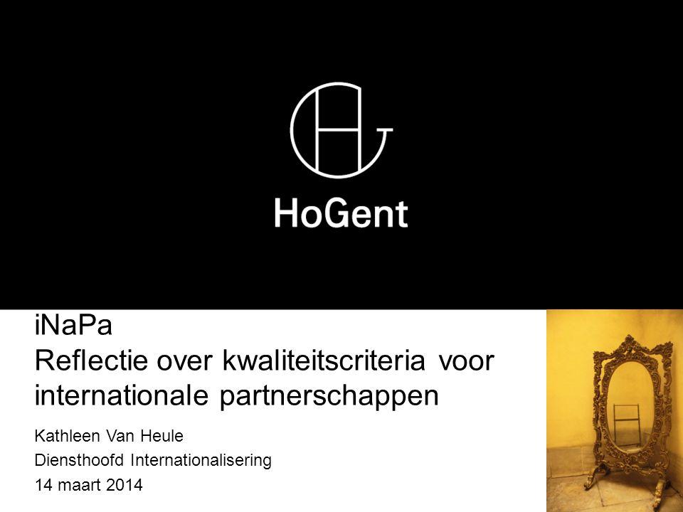 Kathleen Van Heule Diensthoofd Internationalisering 14 maart 2014