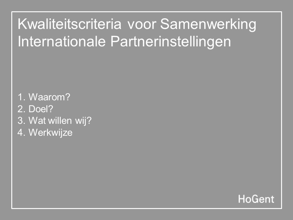Kwaliteitscriteria voor Samenwerking Internationale Partnerinstellingen