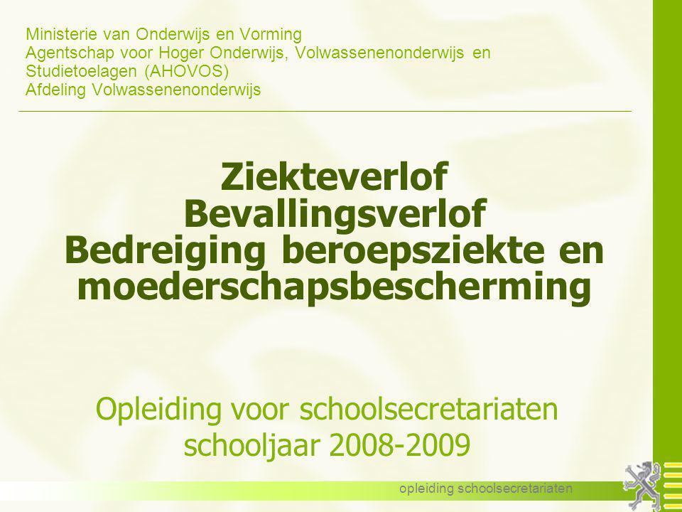 Ministerie van Onderwijs en Vorming Agentschap voor Hoger Onderwijs, Volwassenenonderwijs en Studietoelagen (AHOVOS) Afdeling Volwassenenonderwijs