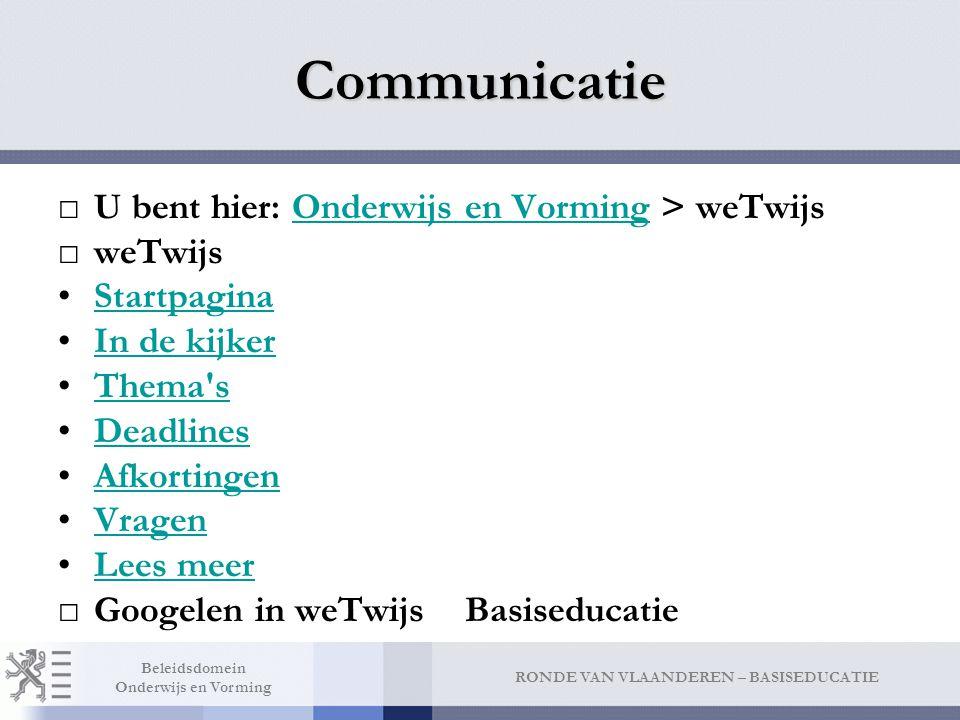Communicatie Resultaten 1 - 10 voor basiseducatie. (0,08 seconden) Aangepaste zoekmachineWETWIJS - Basiseducatie.