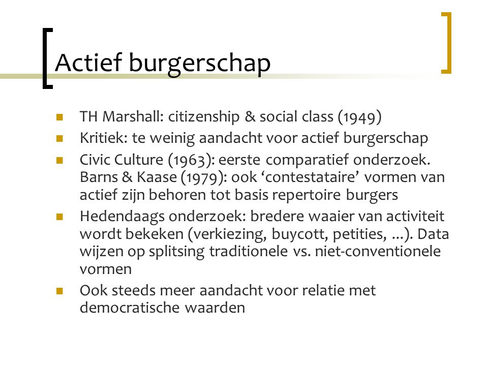 Actief burgerschap TH Marshall: citizenship & social class (1949)