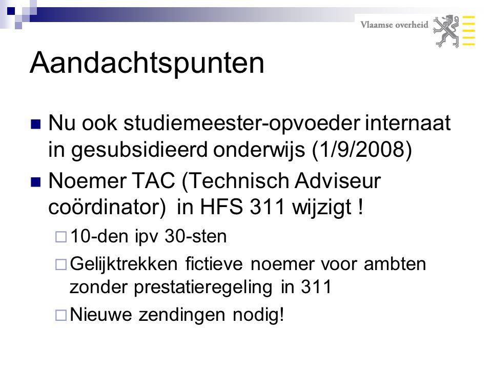 Aandachtspunten Nu ook studiemeester-opvoeder internaat in gesubsidieerd onderwijs (1/9/2008)