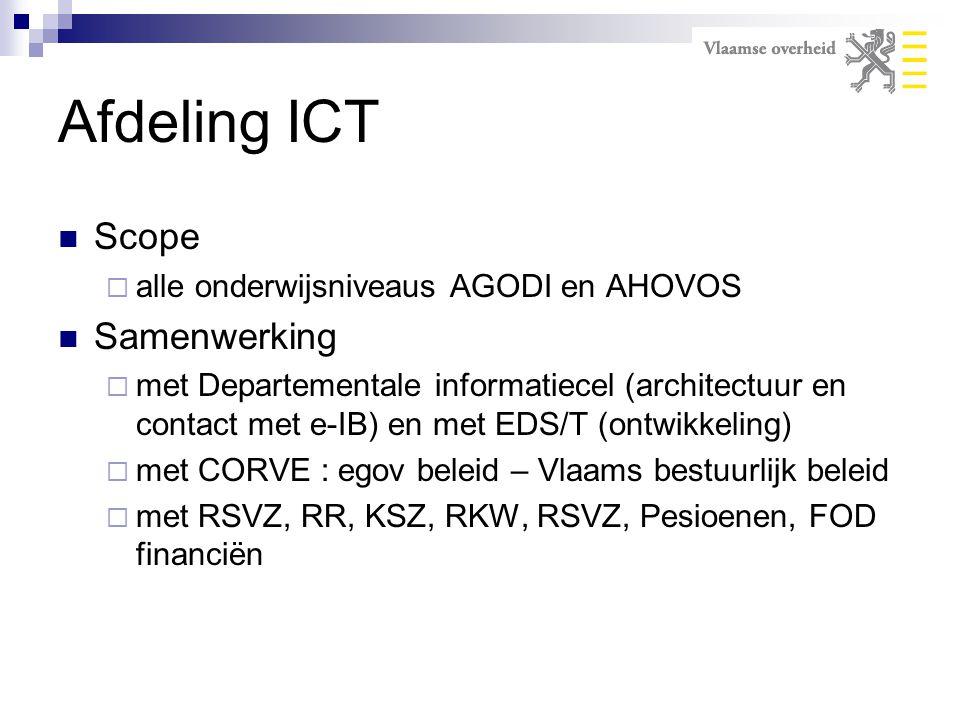 Afdeling ICT Scope Samenwerking alle onderwijsniveaus AGODI en AHOVOS