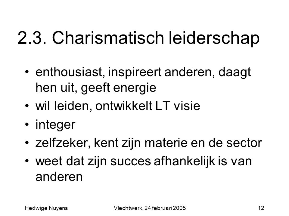 2.3. Charismatisch leiderschap