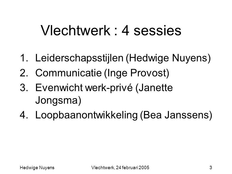 Vlechtwerk : 4 sessies Leiderschapsstijlen (Hedwige Nuyens)