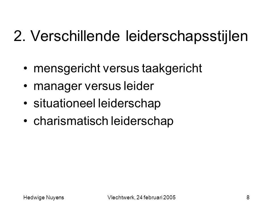2. Verschillende leiderschapsstijlen