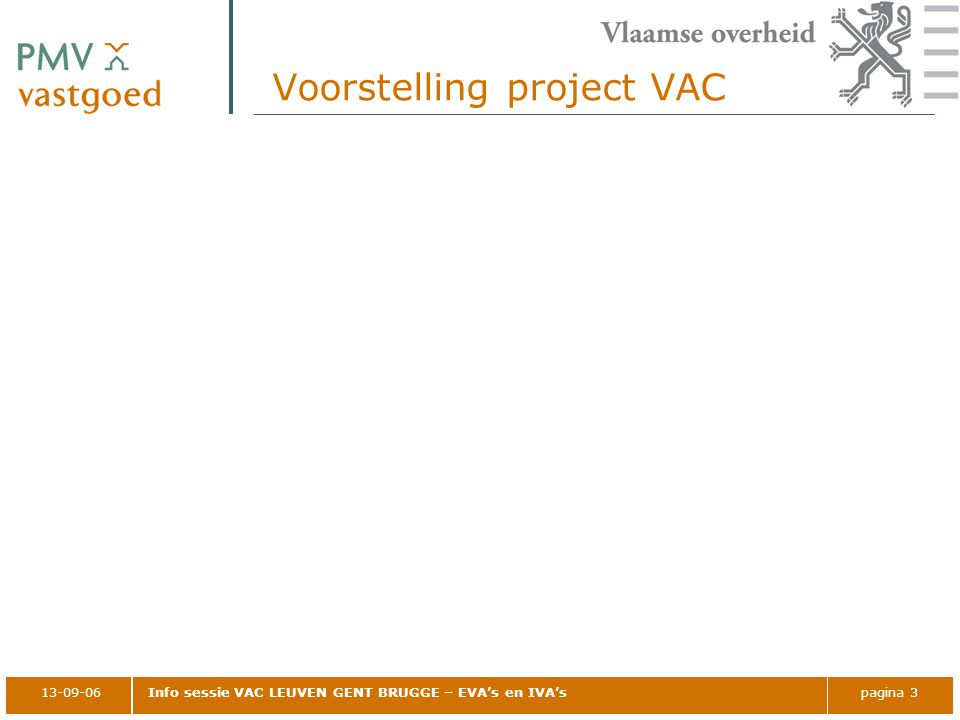Voorstelling project VAC