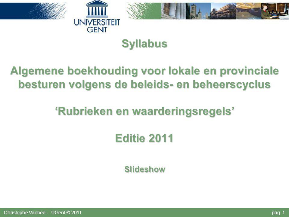 Syllabus Algemene boekhouding voor lokale en provinciale besturen volgens de beleids- en beheerscyclus 'Rubrieken en waarderingsregels' Editie 2011