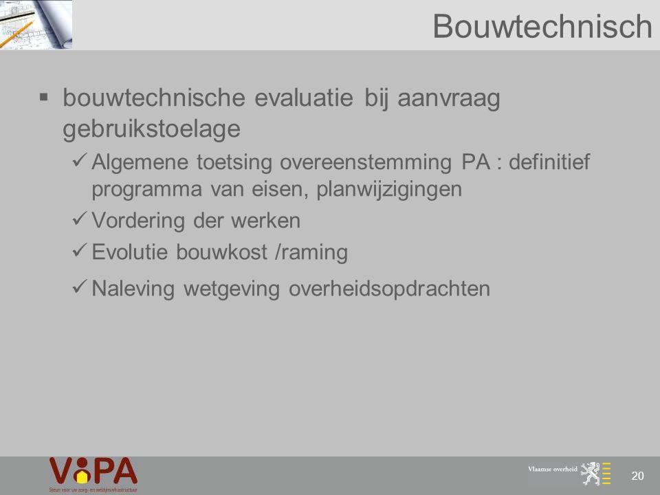 Bouwtechnisch bouwtechnische evaluatie bij aanvraag gebruikstoelage