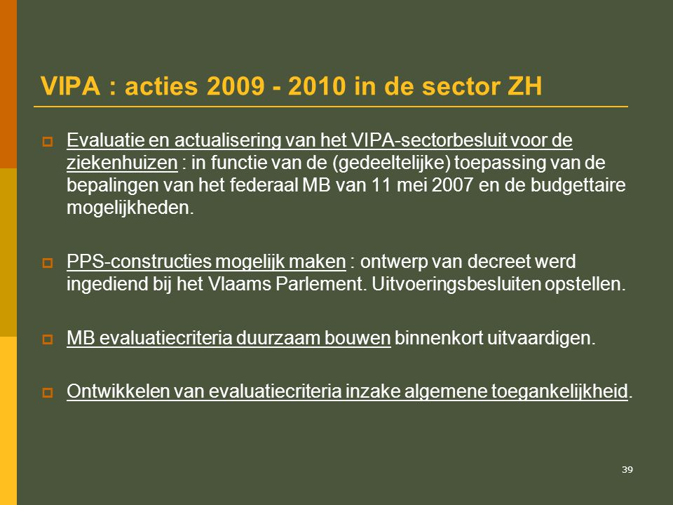 VIPA : acties 2009 - 2010 in de sector ZH
