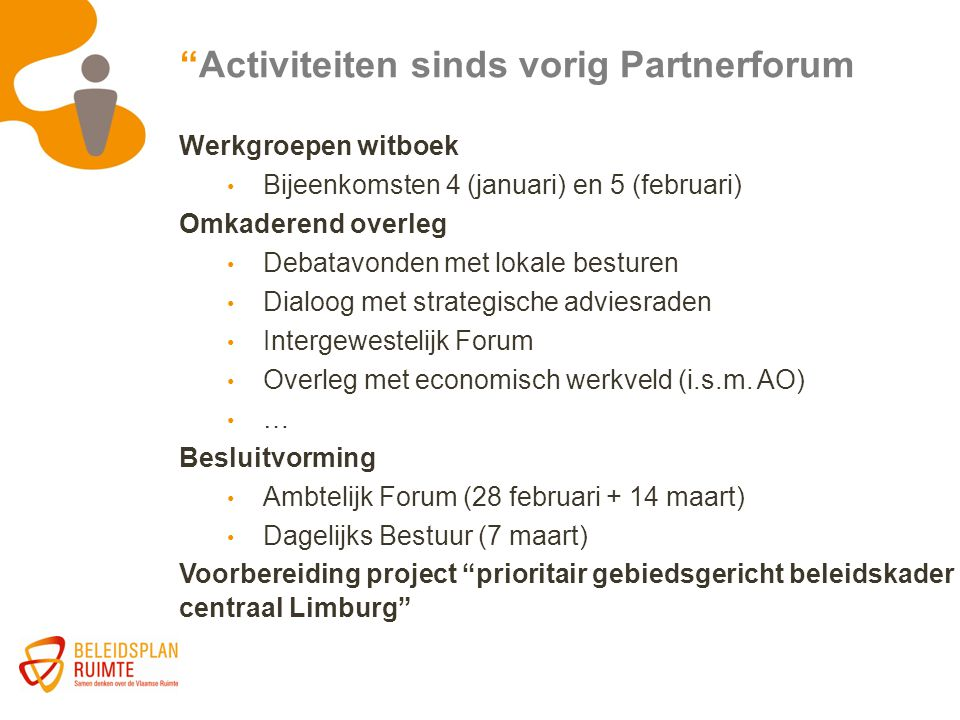 Activiteiten sinds vorig Partnerforum