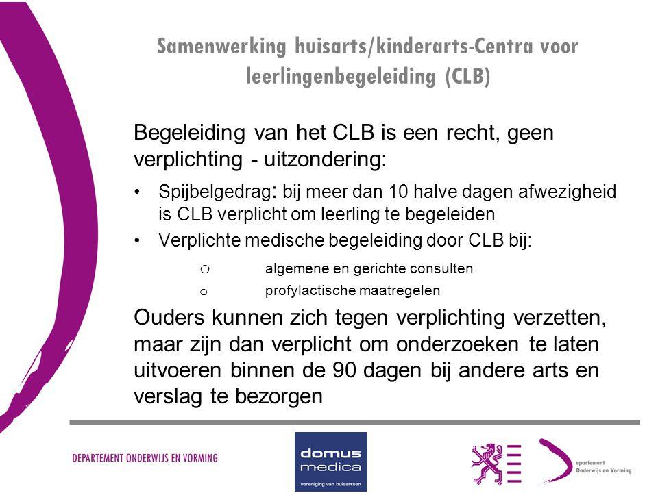 Samenwerking huisarts/kinderarts-Centra voor leerlingenbegeleiding (CLB)