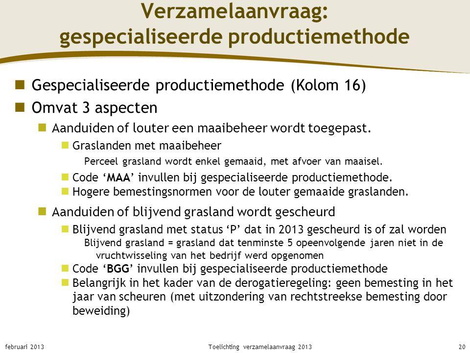 Verzamelaanvraag: gespecialiseerde productiemethode
