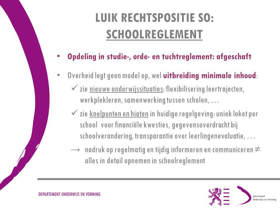LUIK RECHTSPOSITIE SO: SCHOOLREGLEMENT