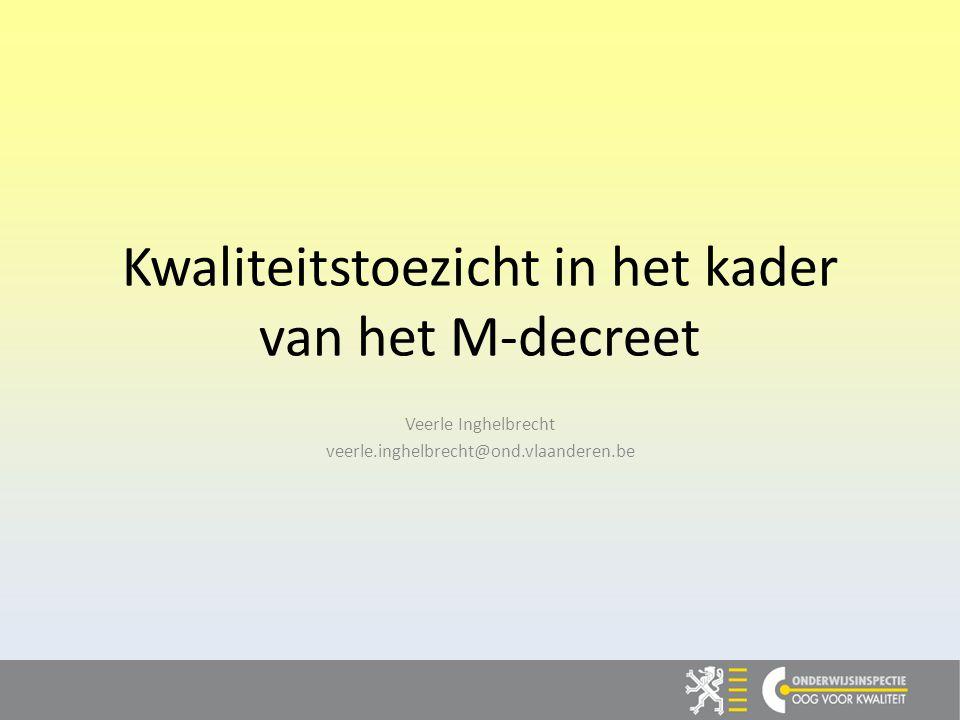 Kwaliteitstoezicht in het kader van het M-decreet