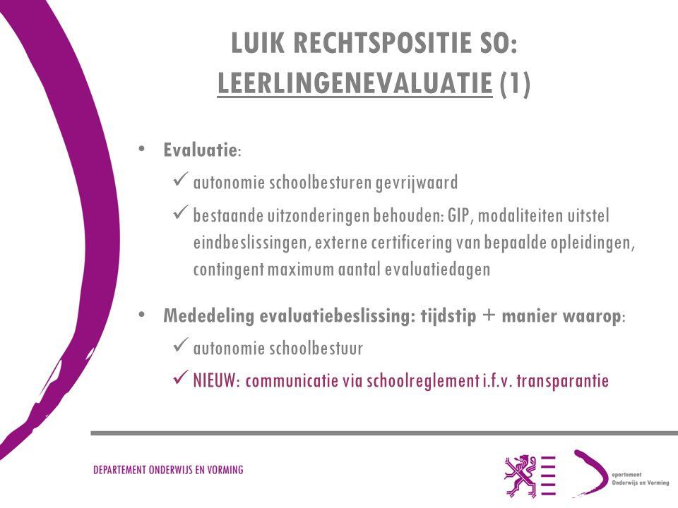 LUIK RECHTSPOSITIE SO: LEERLINGENEVALUATIE (1)