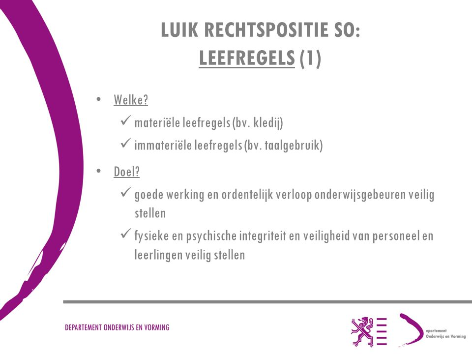LUIK RECHTSPOSITIE SO: LEEFREGELS (1)