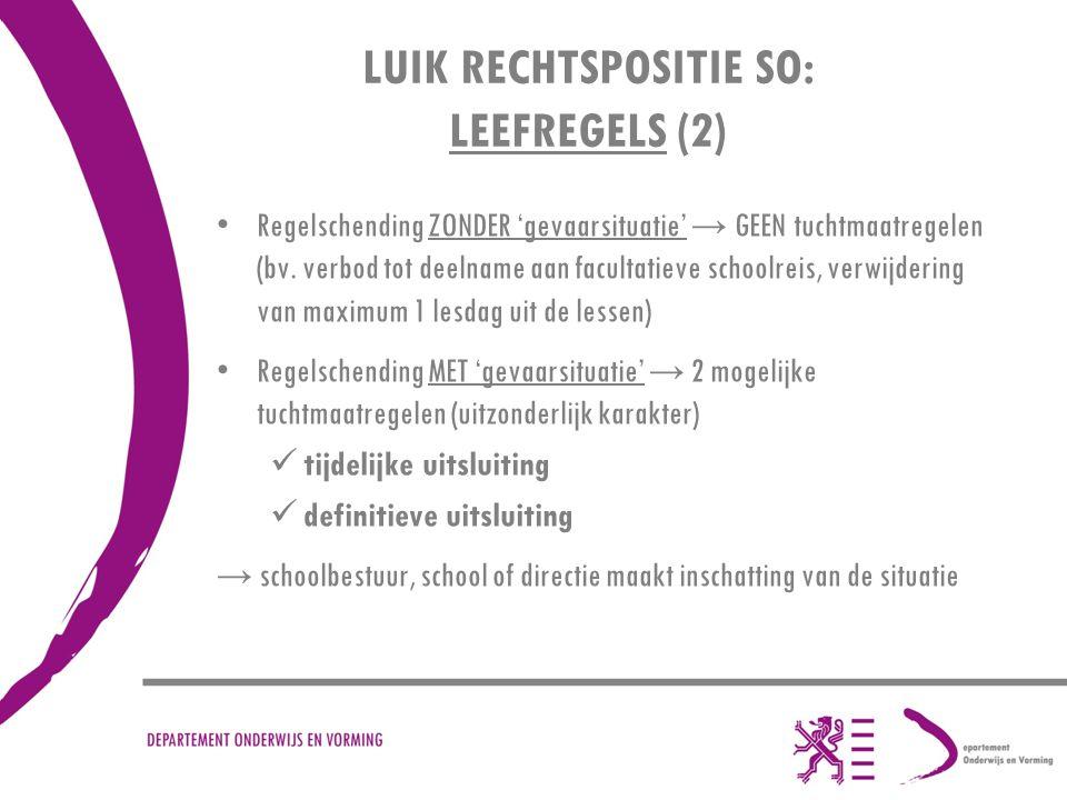 LUIK RECHTSPOSITIE SO: LEEFREGELS (2)