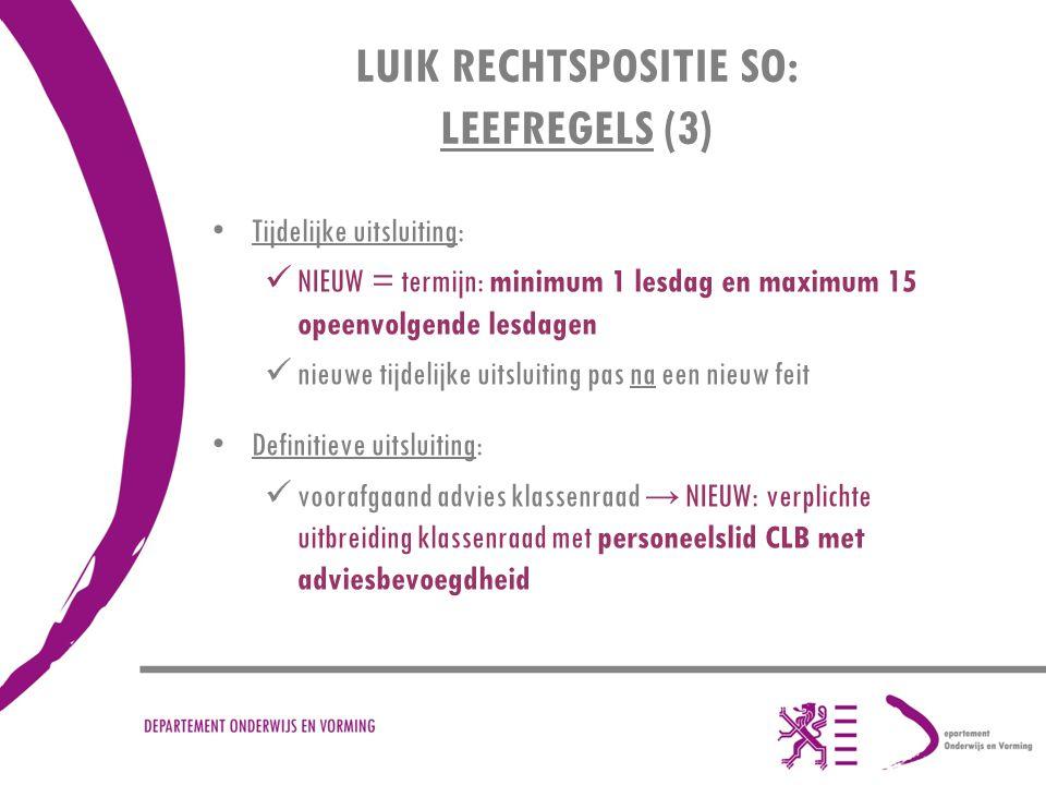 LUIK RECHTSPOSITIE SO: LEEFREGELS (3)