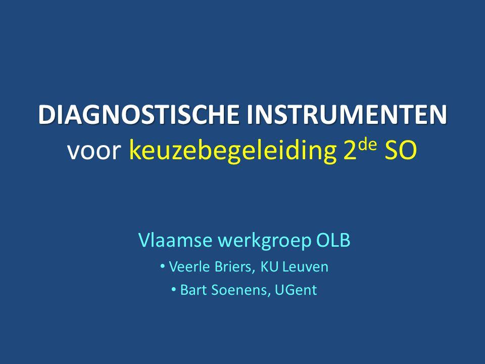 DIAGNOSTISCHE INSTRUMENTEN voor keuzebegeleiding 2de SO