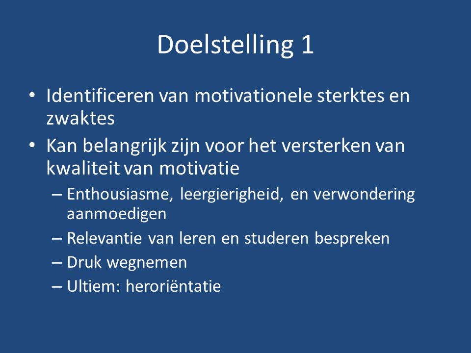 Doelstelling 1 Identificeren van motivationele sterktes en zwaktes