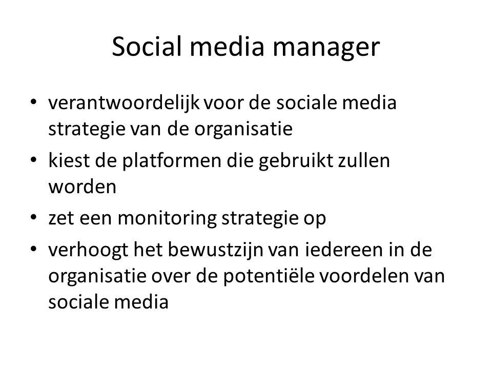Social media manager verantwoordelijk voor de sociale media strategie van de organisatie. kiest de platformen die gebruikt zullen worden.