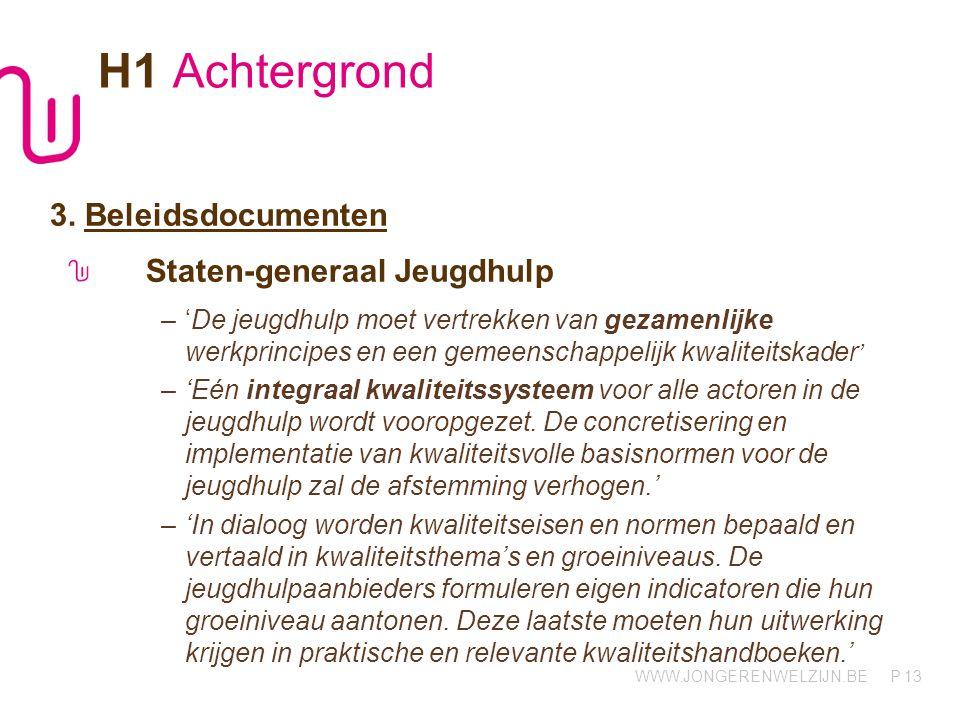 H1 Achtergrond 3. Beleidsdocumenten Staten-generaal Jeugdhulp