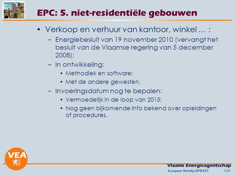 EPC: 5. niet-residentiële gebouwen